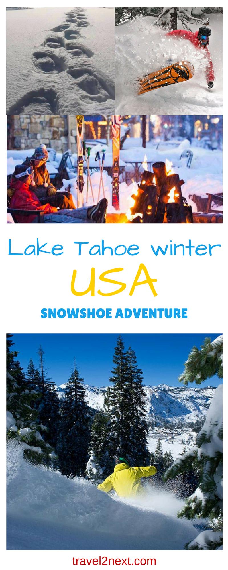 Lake Tahoe Snowshoe adventure | Lake tahoe winter, Tahoe ...