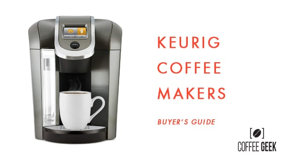 Review Of The Best Keurig Coffee Makers For 2019