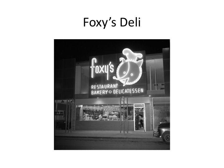 Foxy S Deli In Las Vegas Was A Local Favorite Las Vegas Las