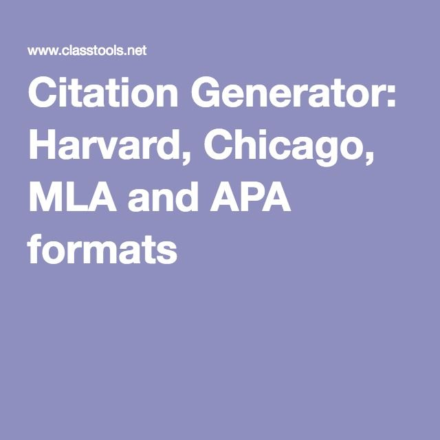 003 Citation Generator Harvard, Chicago, MLA and APA formats