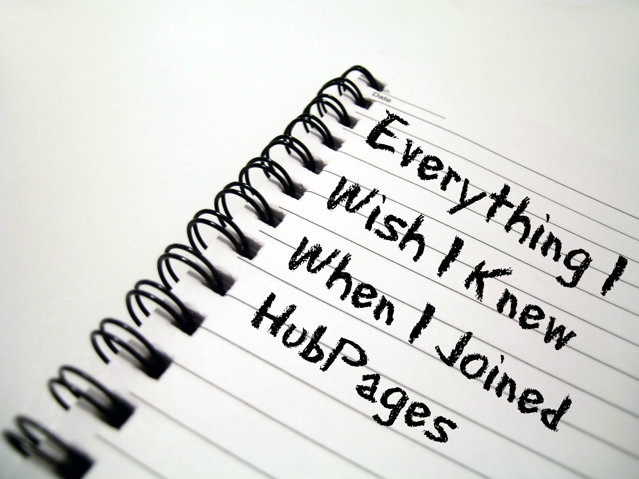Everything I wish I knew when I joined Hubpages~by WryLilt