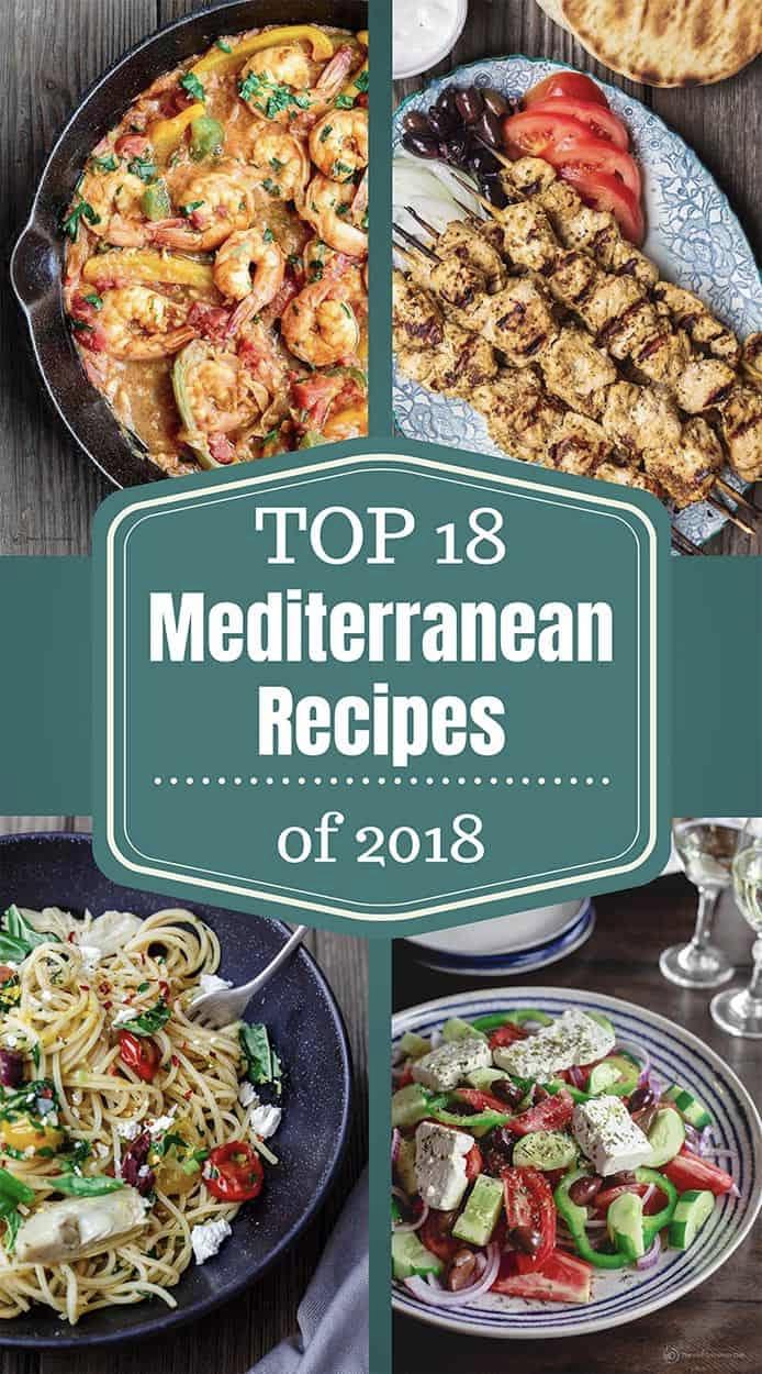 BEST Mediterranean Recipes of 2018 #mediterraneanrecipes