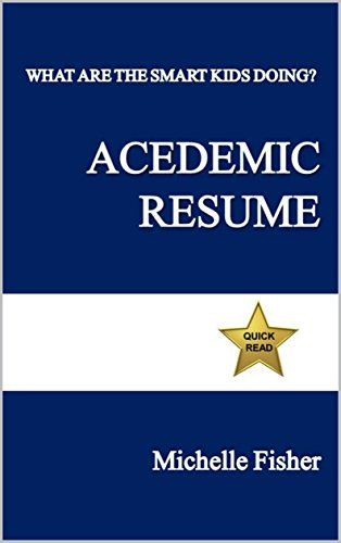 What Are The Smart Kids Doing? Academic Resume by Michel   - resume for kids