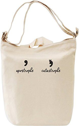 2735bc14d4 Apostrophe Bags. Apostrophe Catastrophe Funny Canvas Day Bag