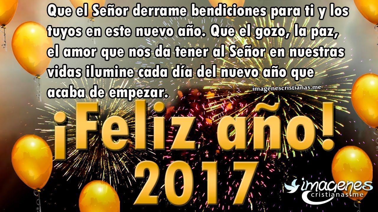 Feliz año nuevo 2017 bendiciones | Imagenes de año nuevo 2017 frases |  Quotes, Frases