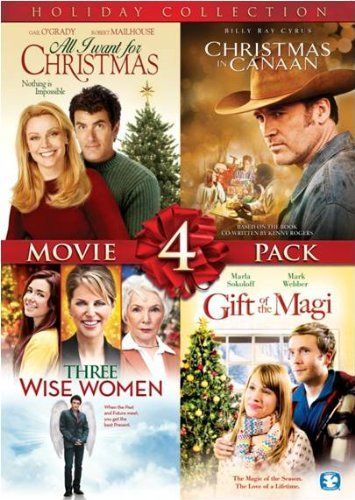 Amazon Com 4 Film Holiday Movie Collection All I Want For Christmas Christmas In Canaan Three Wise Wome Holiday Movie Movie Collection Holiday Collection