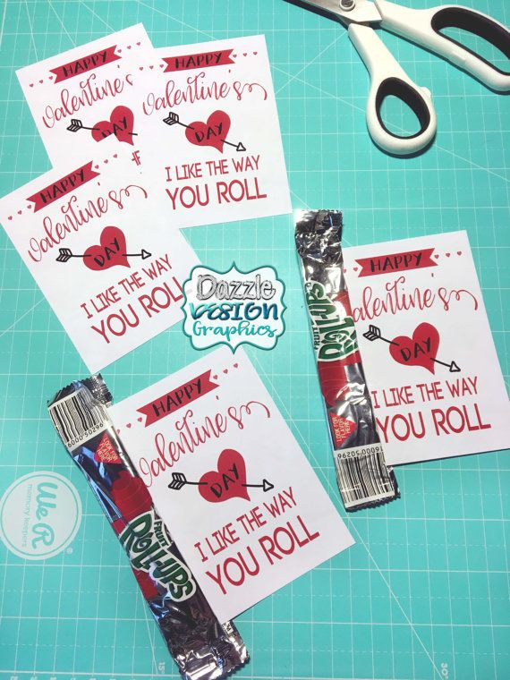 Valentines Exchange Cards I Like The Way You Roll Fruit Roll Ups