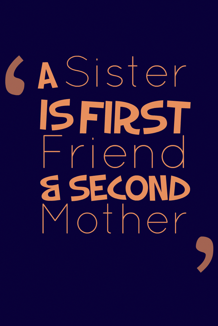 A Sister Short Quotes Tap To See More Best Sibling Quotes For Your Lovely Brother Or Sister Mobile9 Sister Love Quotes Sibling Quotes Sister Quotes