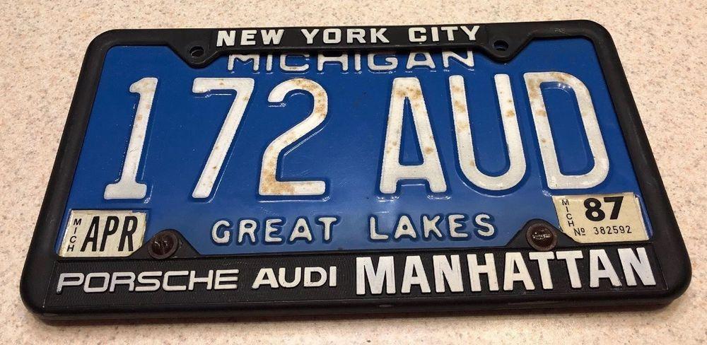 Porsche Audi Nyc Manhattan Metal Dealer License Plate Frame W Mi Plate 172 Aud Porsche Audi Great Lakes