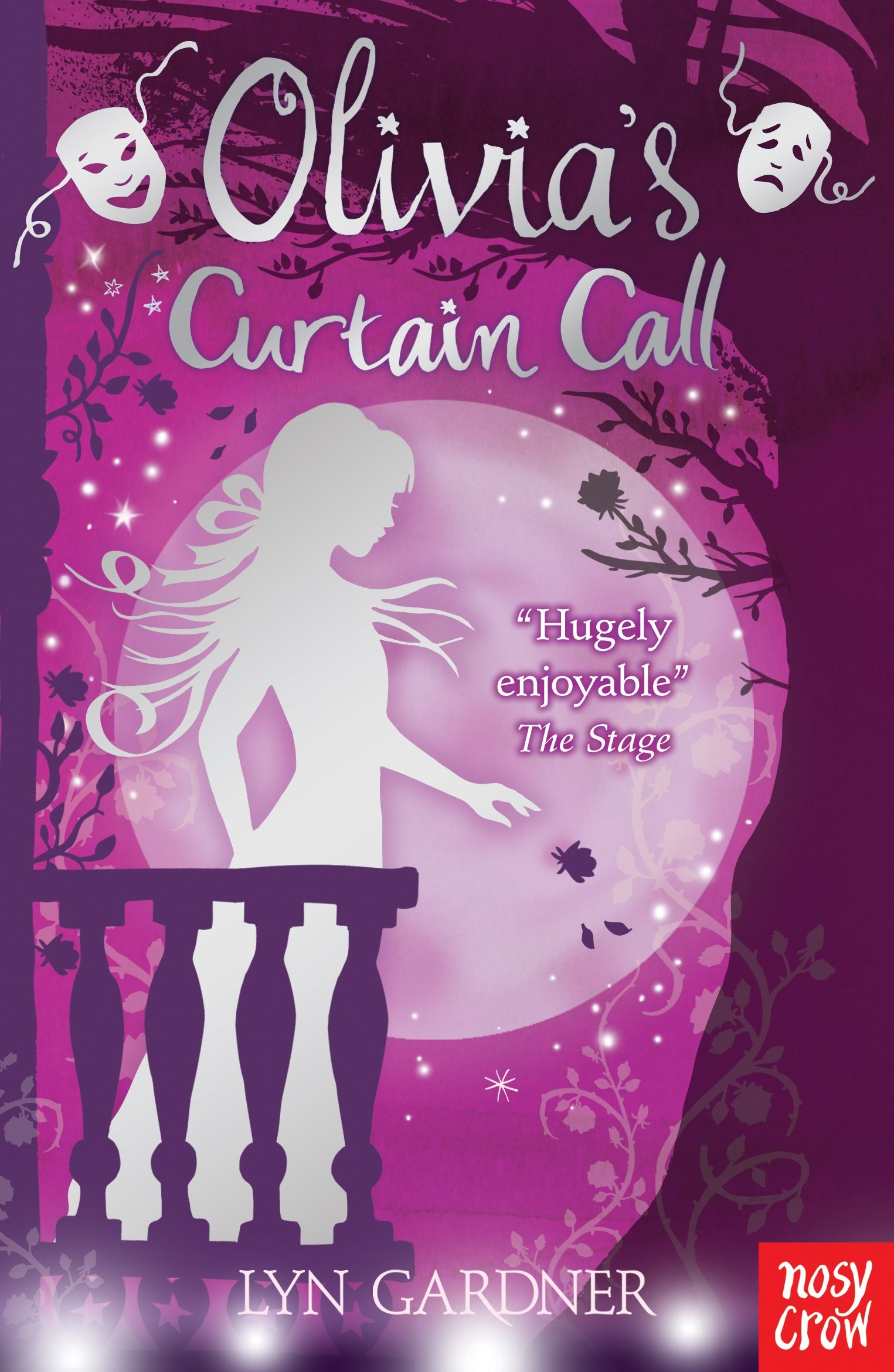 JULY Olivia's Curtain Call, by Lyn Gardner