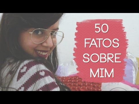 Youtube, 50 fatos sobre mim, vídeos, tag, tags, Juliana Duarte, Julie de Batom