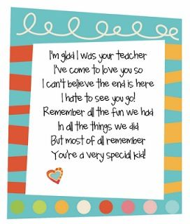 Great Poem From Teachers To Students End Of School Year