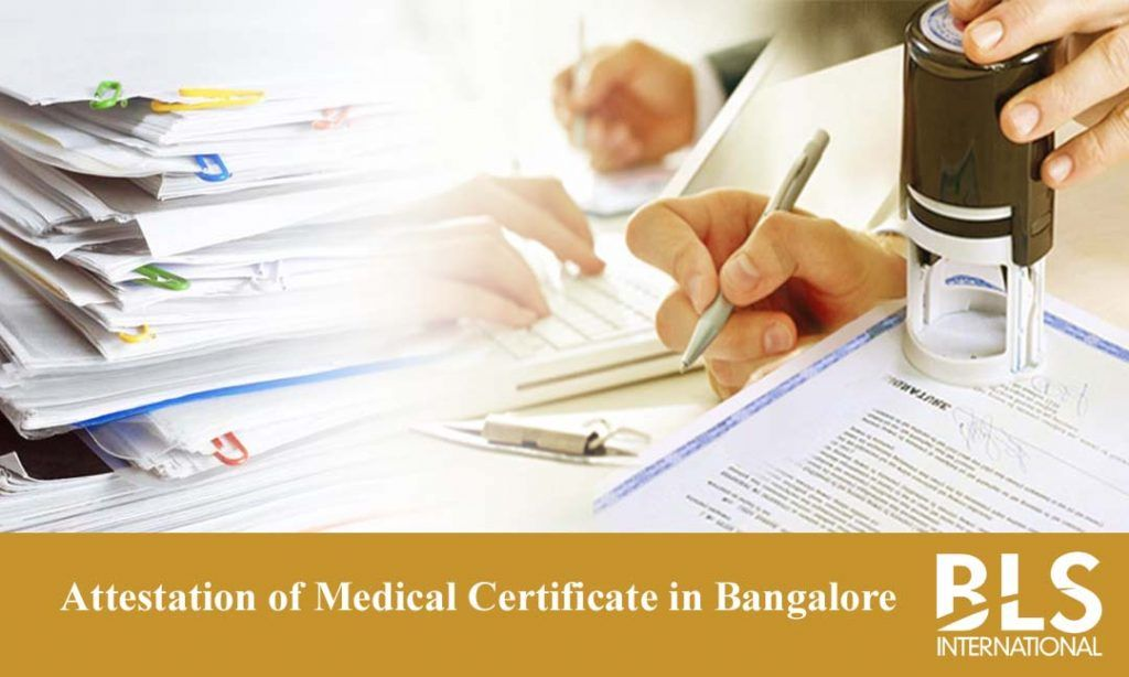 Medical Certificate Attestation Service in Bangalore u2013 BLS - medical certificate for school