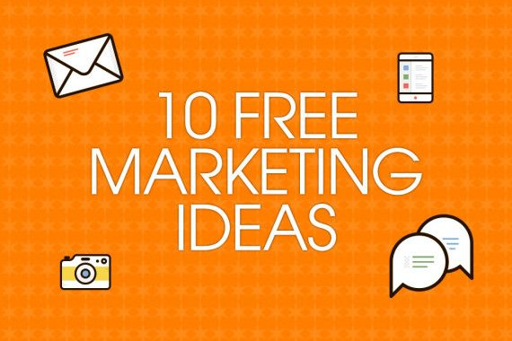 10-free-marketing-ideas-for-your-business | Business Plan ...