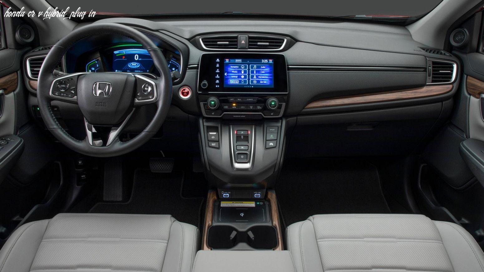 Honda Cr V Hybrid Plug In In 2020 Honda Crv Interior Honda Crv Honda Crv Hybrid