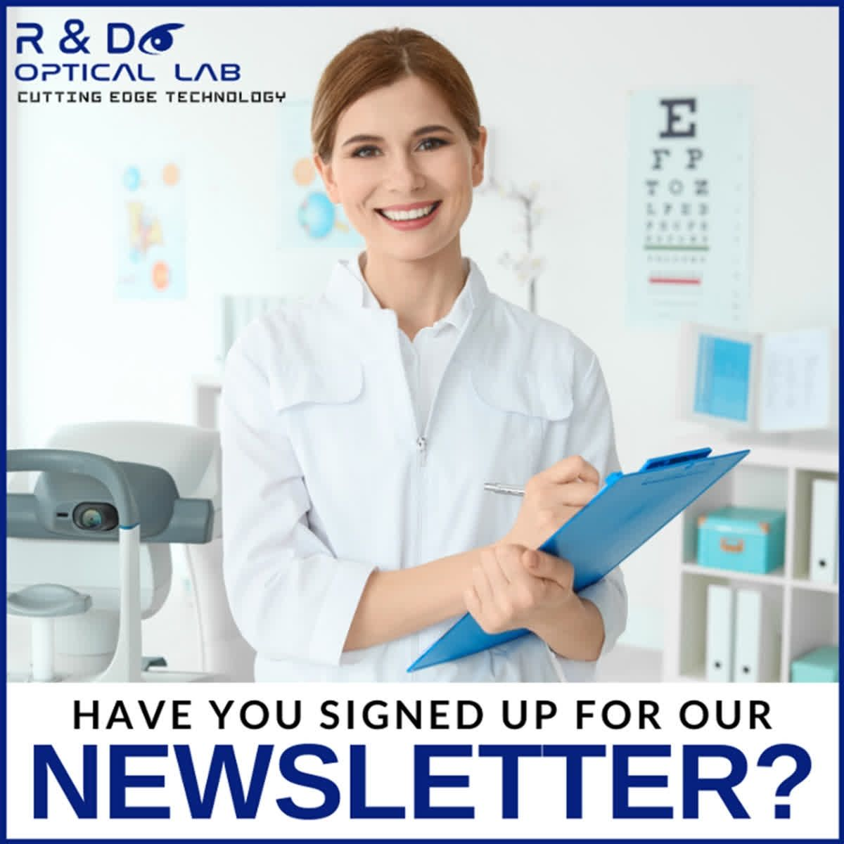 Have You Heard About Our Newsletter Stay Up To Date With All Things Optical Technology Special Promotions And Tips For Your Bus Technology Optician Optometry