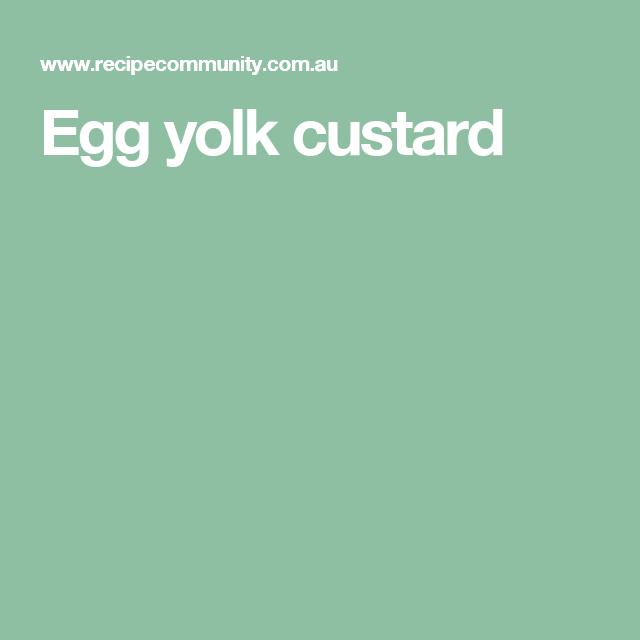 Egg yolk custard