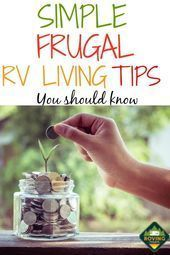 Photo of Want to know how to live cheaper, here are some frugal RV Living tips to help yo…