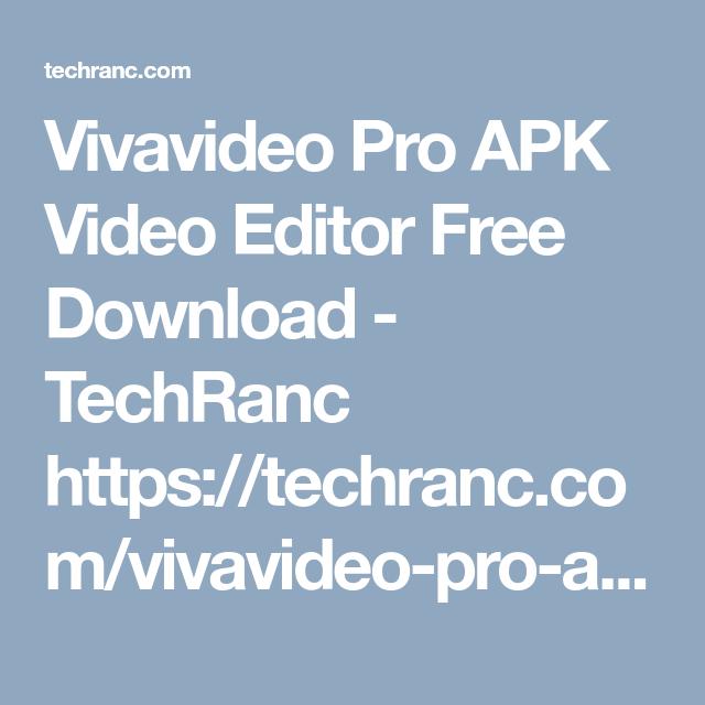 vivavideo pro app download