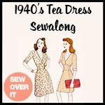 1940's Tea Dress Sewalong
