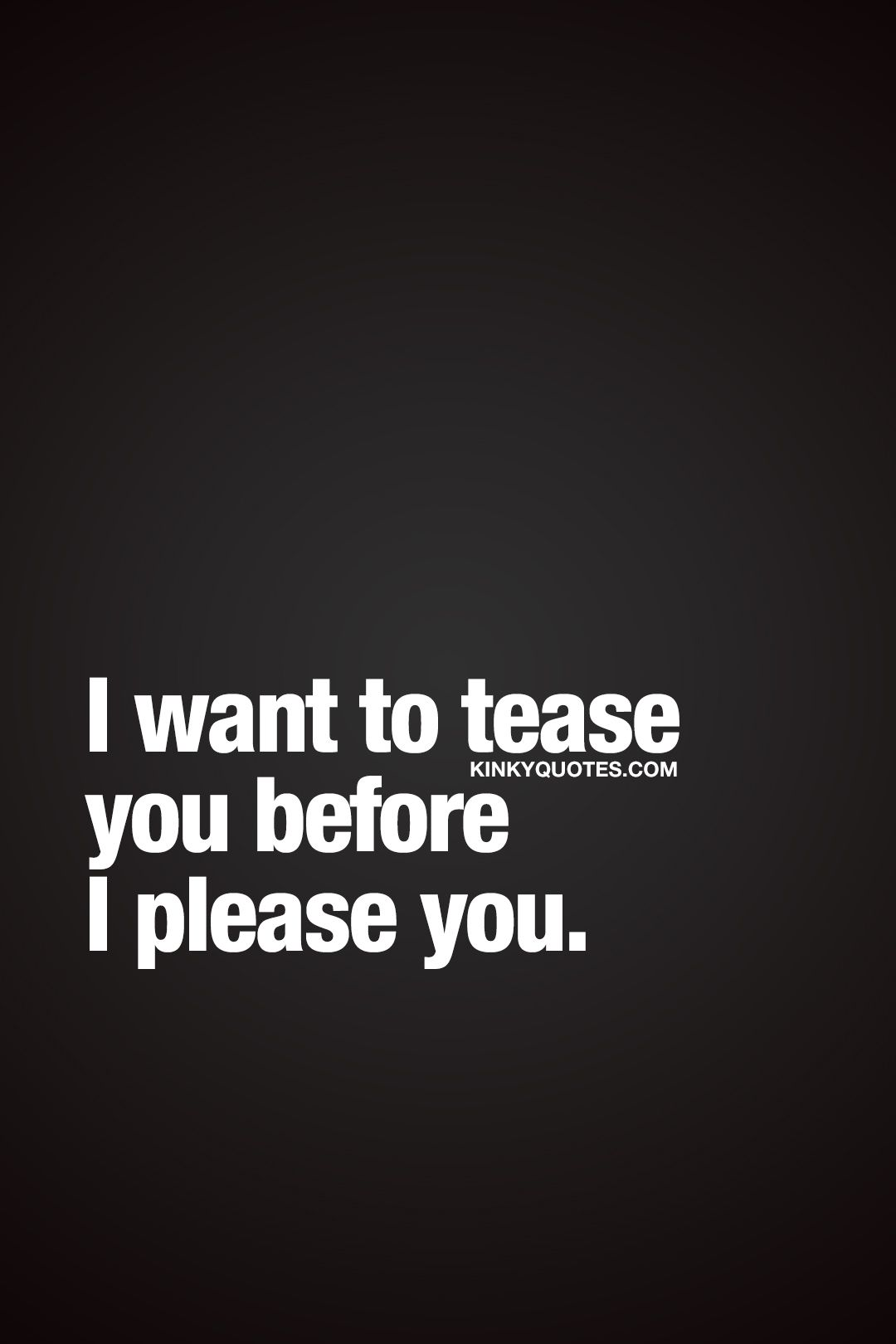 Sexual teasing with words