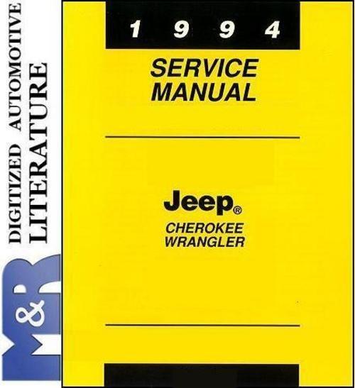 1994 Jeep Wrangler Yj Cherokee Xj Service Shop Manual Jeep Wrangler Yj Jeep Wrangler Jeep