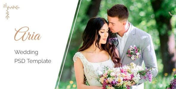 Aria  Wedding PSD Template  Aria is a minimal and clean PSD template that is suitable for lovers married couples All layers are properly organized and professionally proc...