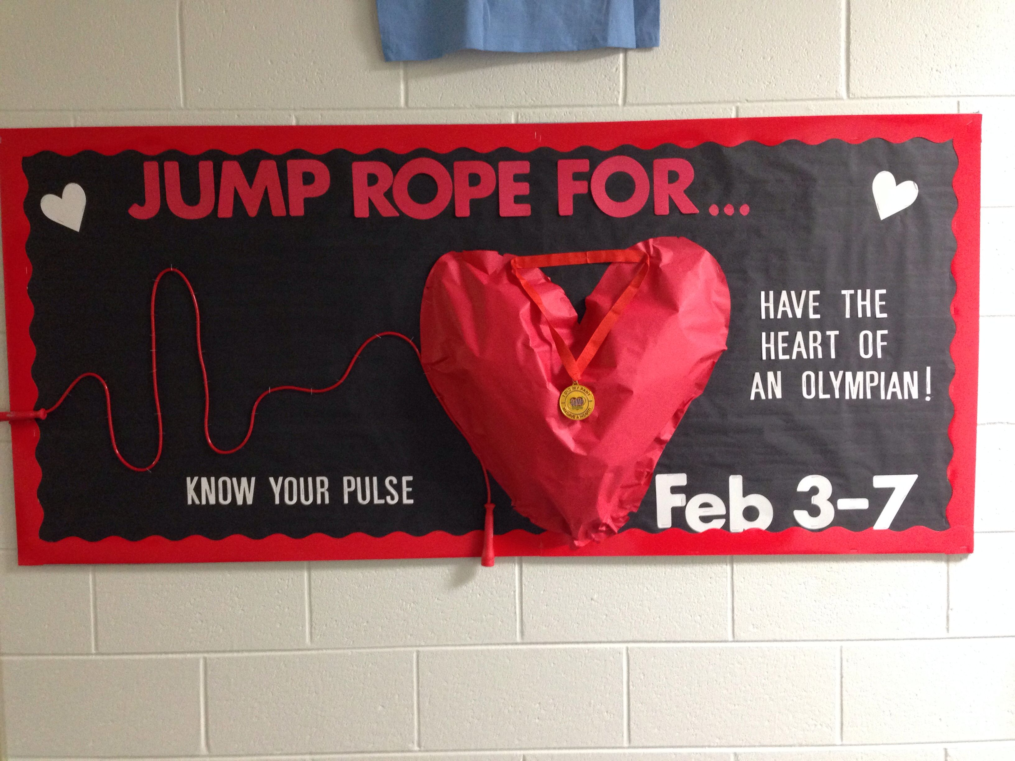 Cool Jump Rope for Heart bulletin board! Physical