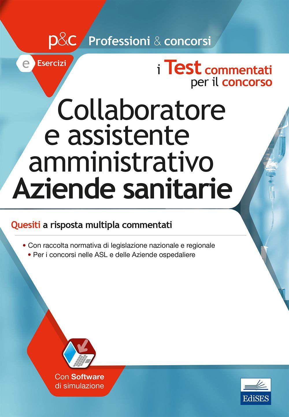 Collaboratore E Assistente Amministrativo Nelle Aziende Sanitarie