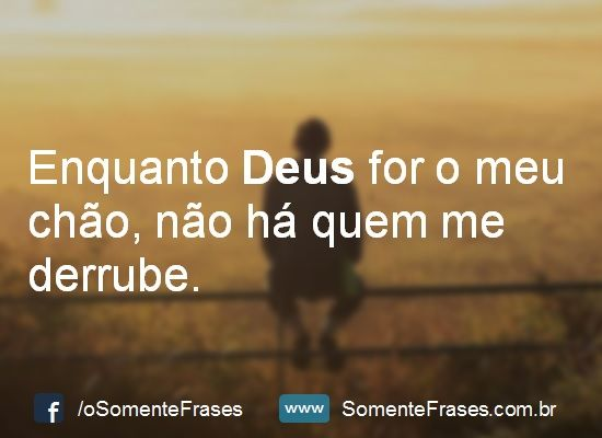 Lindas Frases De Deus Inspiration God Gods Love E Religion Quotes