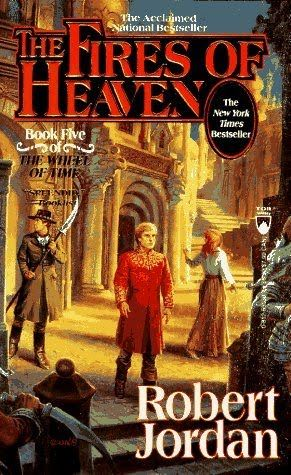 The Fires Of Heave Wheel Of Time Book 5 Author Robert Jordan Heaven Book Robert Jordan Books