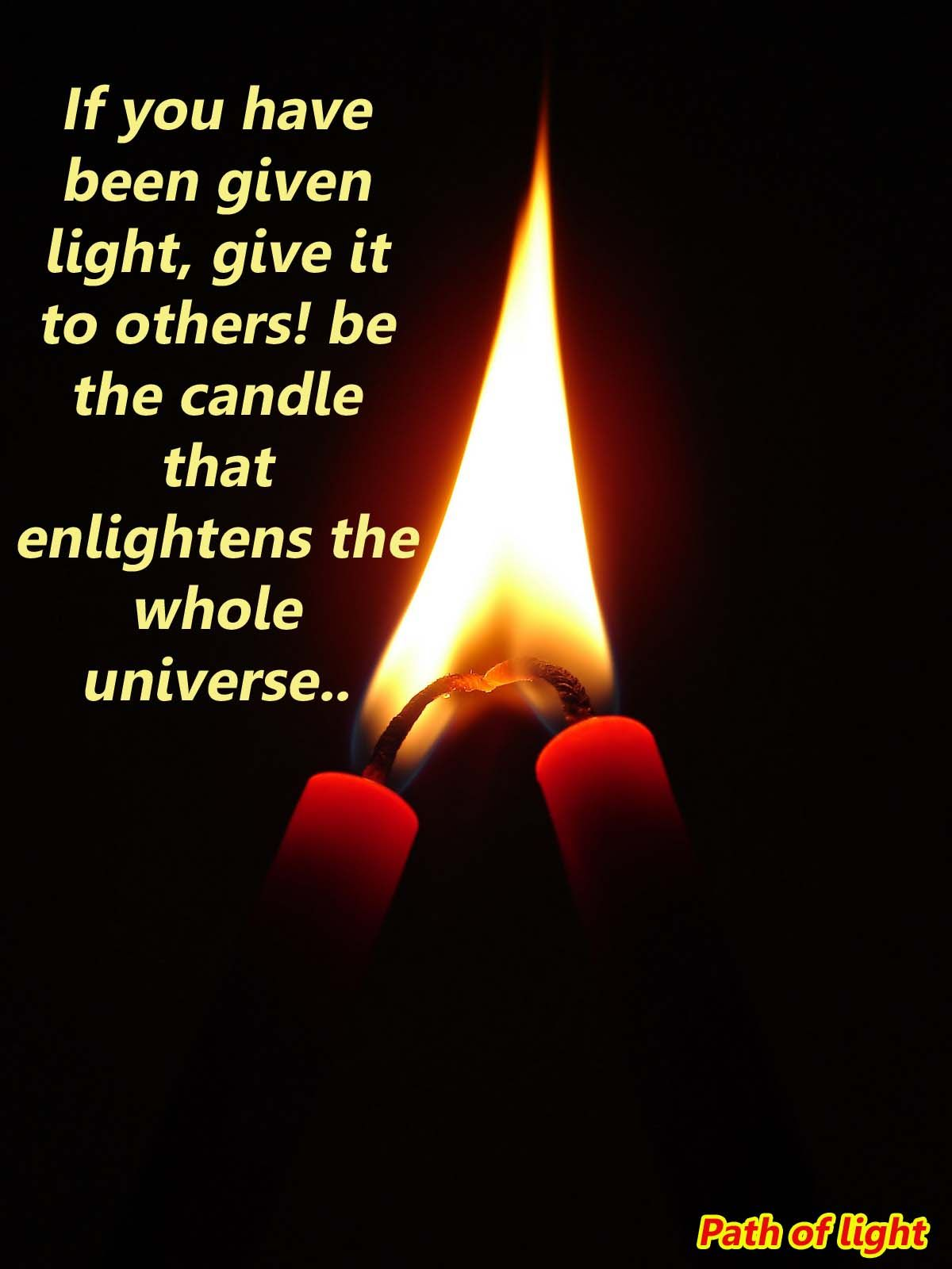 Share Light With Images Light Inspirational Quotes Inspiration