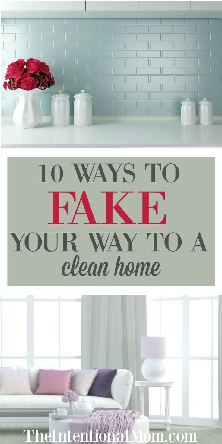 10 Ways To Fake Your Way To A Clean Home Cleaning Walls