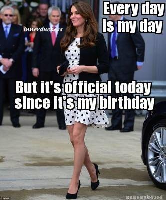 6547fc53019796c62fcafda7d2788713 happy birthday to the duchess! 2014 jan , feb & march memes,Happy Birthday Kate Meme