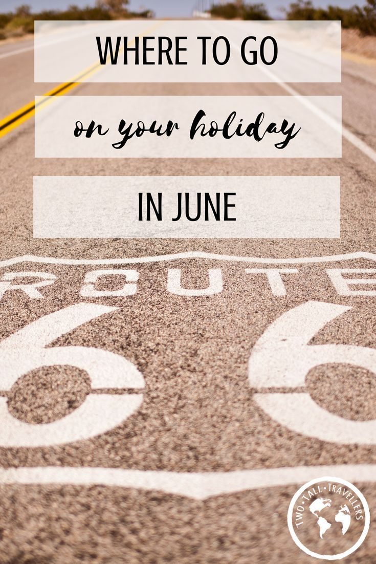 The Best Holiday Destinations in June 2018 | Destinations, June