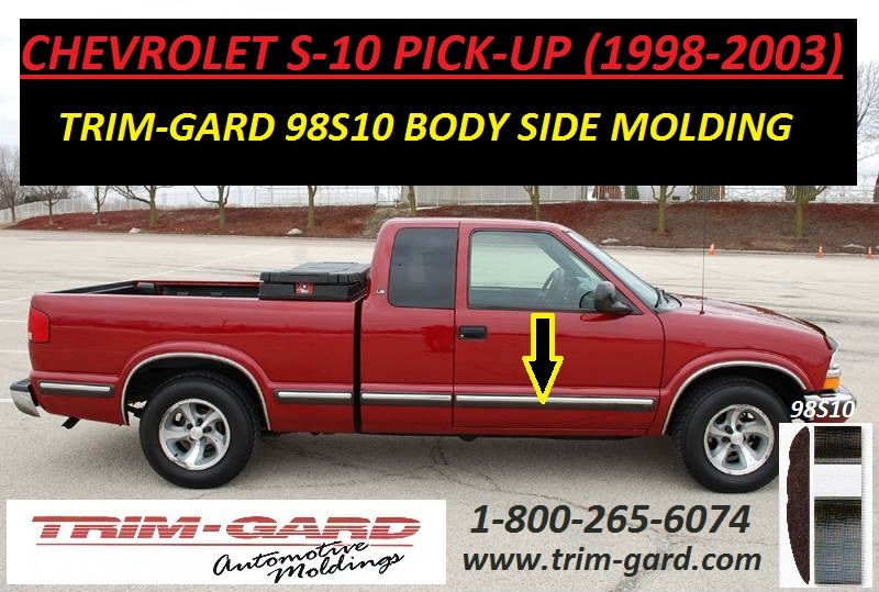 1998 1999 2000 2001 2002 2003 Chevrolet S10 Pick Up Body Side Molding Trim Gard Manufactures The Chevy S10 Pick Up Body S Moldings And Trim Chevy S10 Trucks