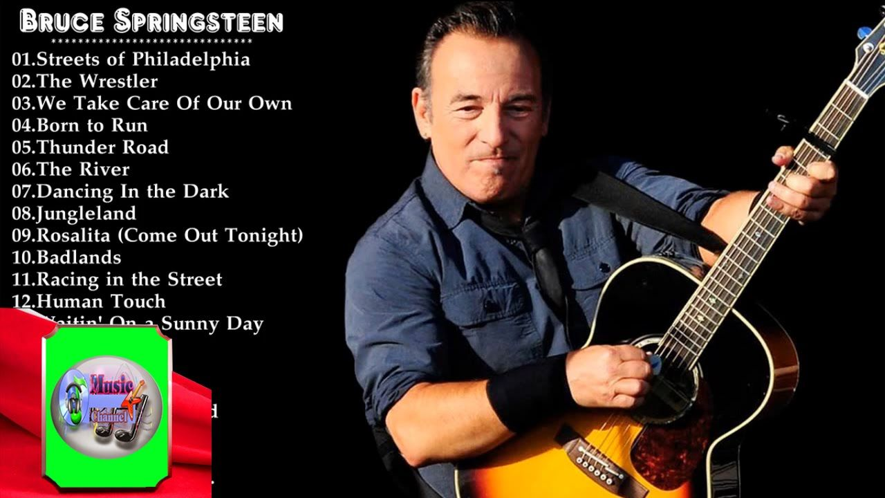 Bruce Springsteen Greatest Hits Best Song Of Bruce