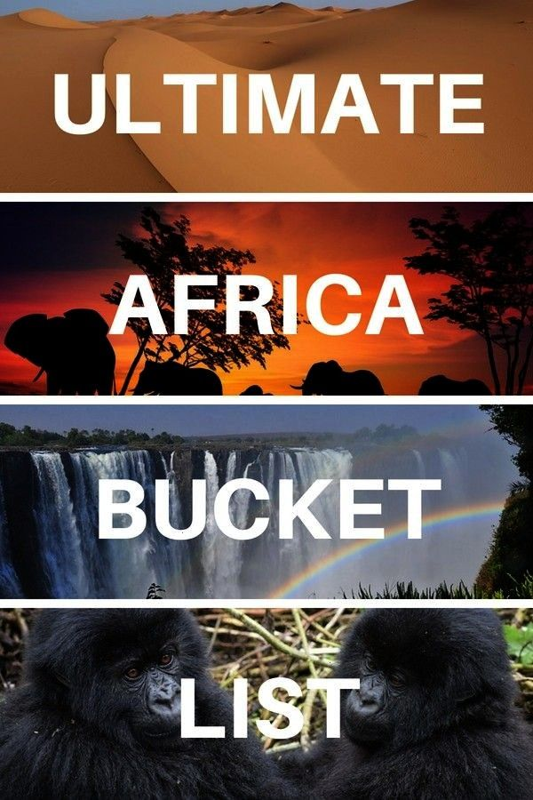 List 50 EPIC Adventures Things to Do  Places to Visit  The Ultimate Africa Bucket List 50 Incredible Things to Do and Places to Visit in Africa Include Africa Bucket List...