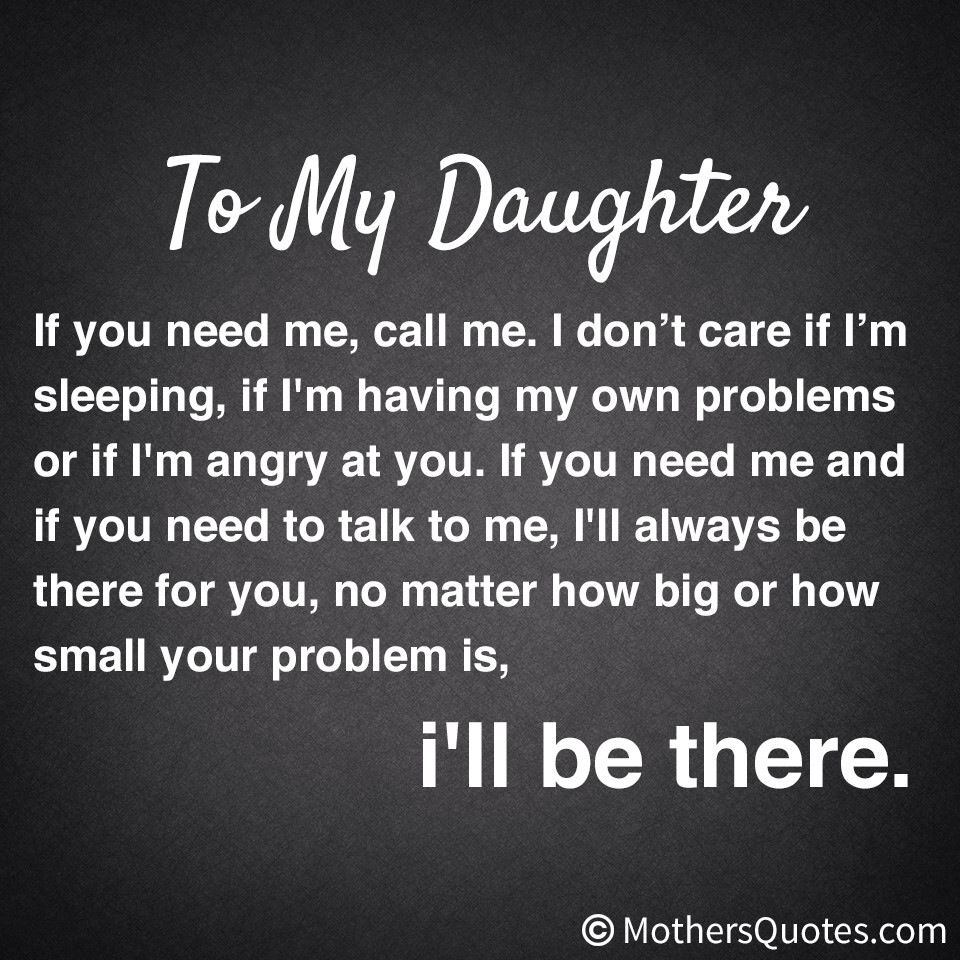 Something I want my daughter & my sons to always feel & know that I m there for them no matter what That I ll do everything I