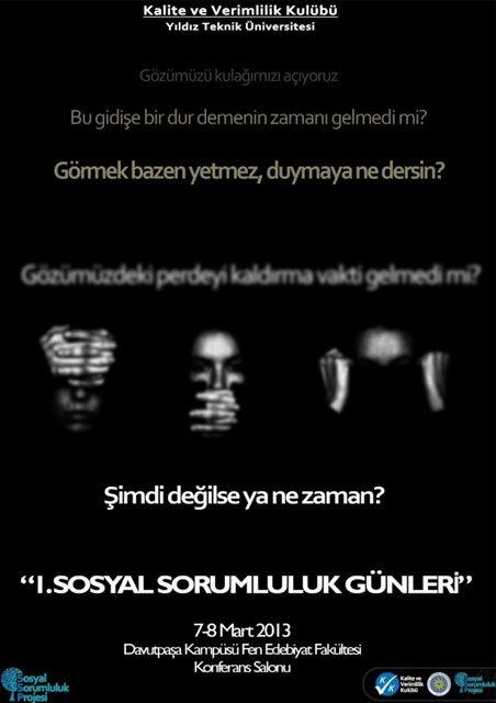 1 Sosyal Sorumluluk Gunleri 7 8 Mart 2013 Yildiz Teknik Universitesi Davutpasa Kampusu Istanbul Http Www Etkinlik Com Tr 1 Sosy Edebiyat Teknik Yildiz