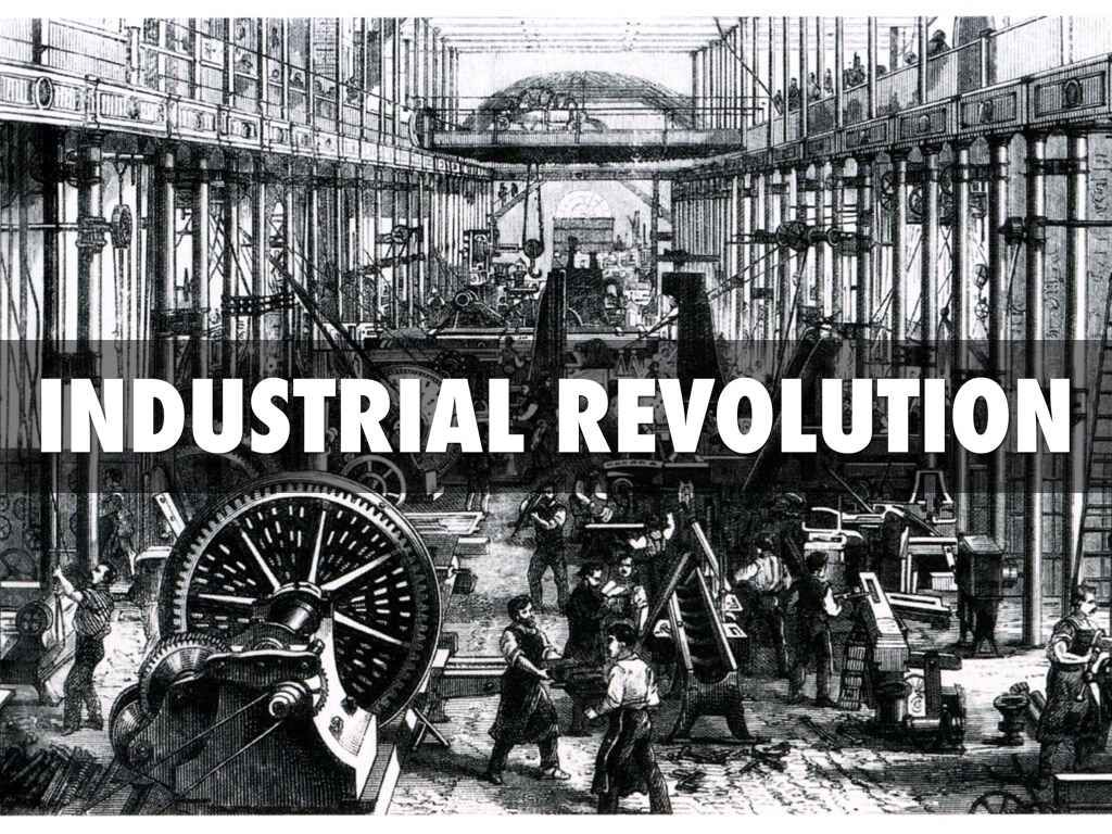 Industrial Revolution Was A Period Of Major