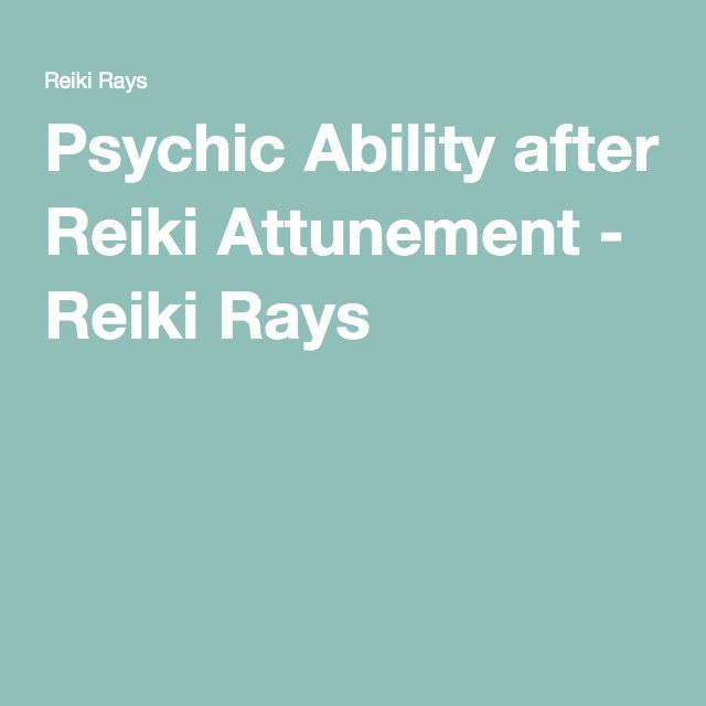 Psychic Ability After Reiki Attunement Reiki Symbols And Yoga