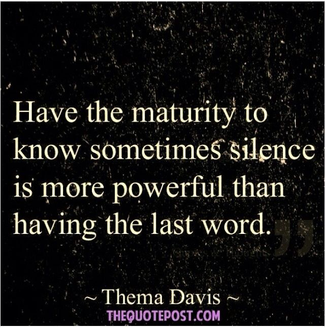 Maturity Quotes to live by, Quotations, Life quotes