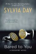 Title: Bared to You (Crossfire Series #1), Author: Sylvia Day