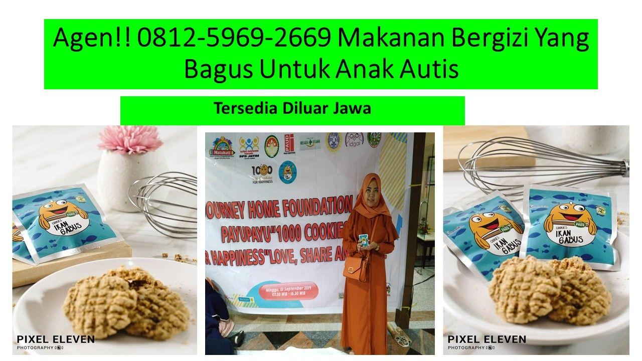Pabrik Makanan 0812 5969 2669 Anak Autis Terbesar Di Surabaya