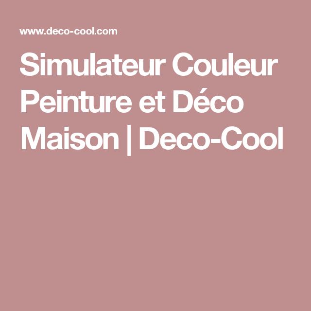 Grand Simulateur Couleur Peinture Et Déco Maison   Deco Cool