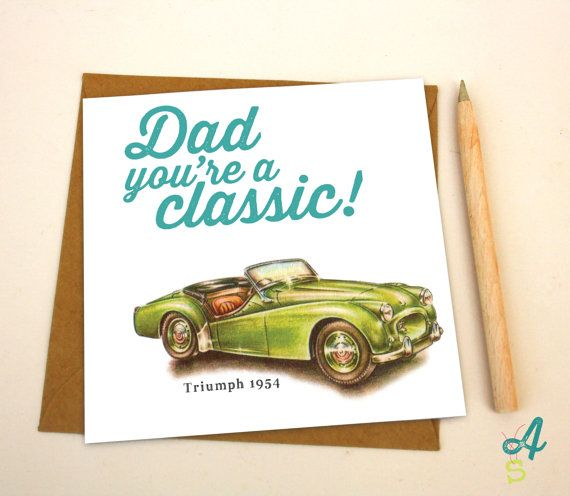 Fathers Day Card Classic Car Dad Birthday Card Greeting Card For