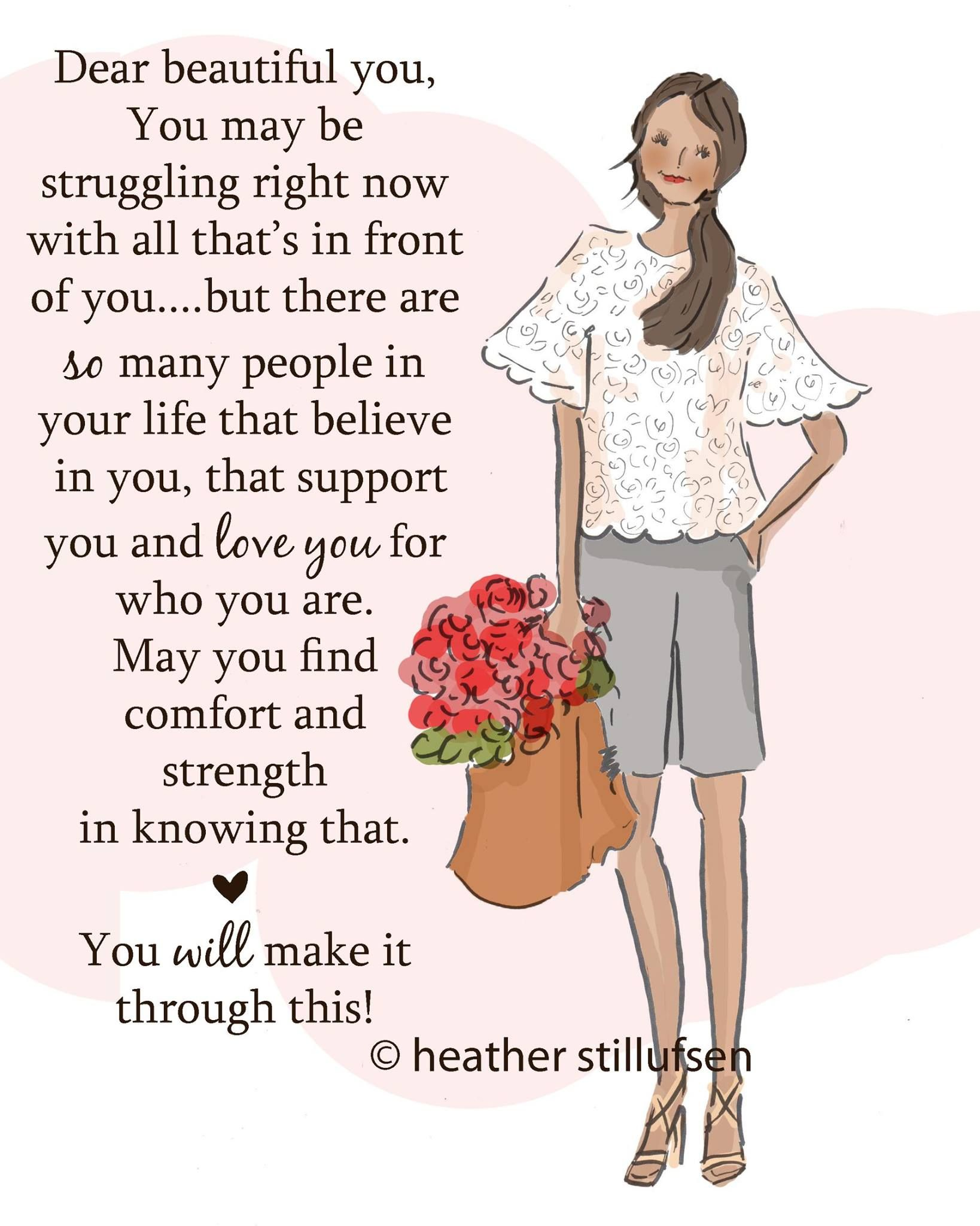 May You Find Comfort And Strength In Knowing That Positive