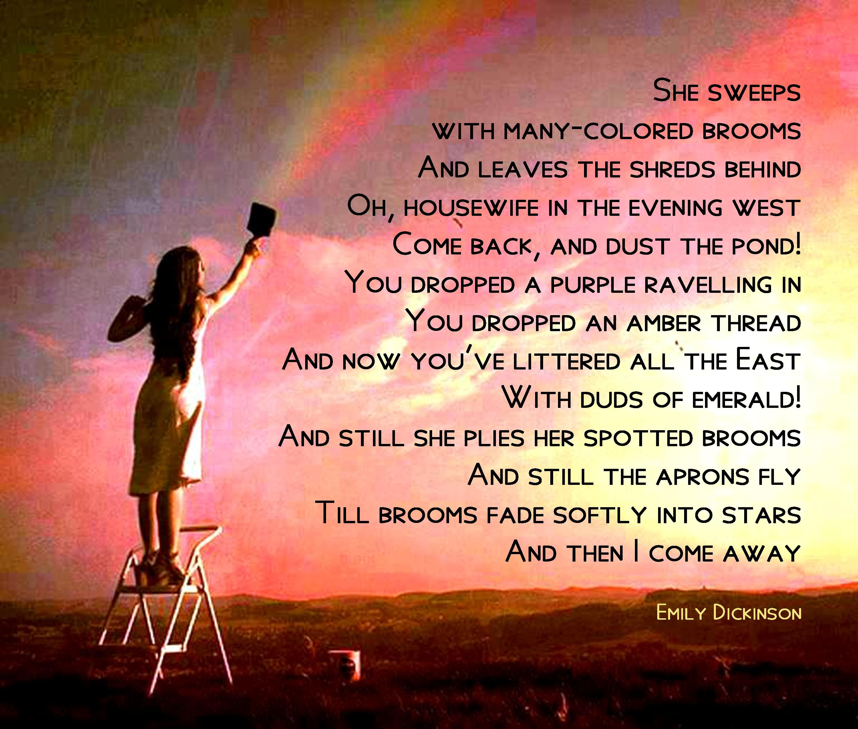 She Sweeps With Many Colored Brooms Emily Dickinson 1860s