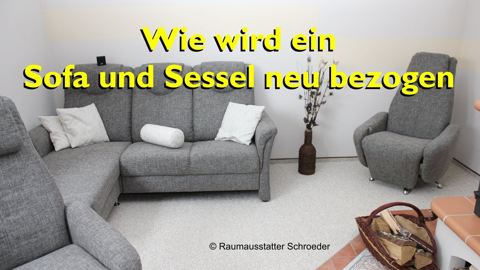 Sofa Und Sessel Neu Beziehen Polstern Couch Reupholstery Time Lapse